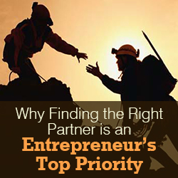 Why Finding the Right Startup Business Partner is an Entrepreneur's Top Priority