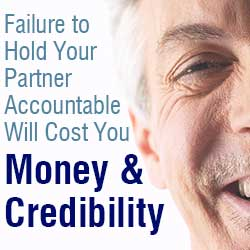 Failure to Hold Your Startup Business Partner Accountable Will Cost You Money and Credibility