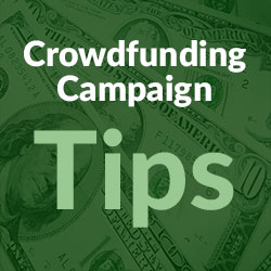Crowdfunding Campaign Tips