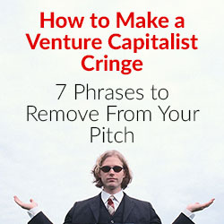 Pitching VC's - What not to say