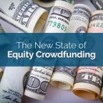 The New State of Equity Crowdfunding