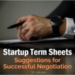 Startup Term Sheets: Suggestions for Successful Negotiation