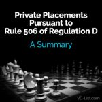 Private Placements Pursuant to Rule 506 of Regulation D: A Summary