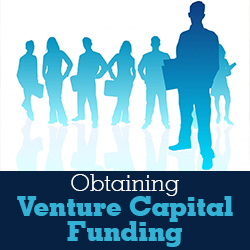 Obtaining Venture Capital Funding