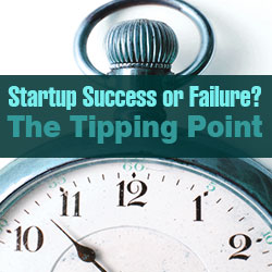 Startup Success or Failure? The Tipping Point