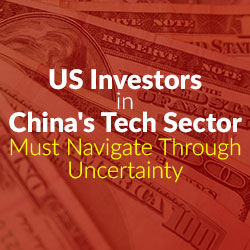 Advice - US Investors in China's Tech Sector