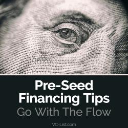 Pre-Seed Financing Tips