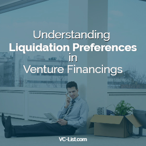 Startup Liquidation Preferences VC Funding