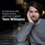 Angel Investor Tom Williams